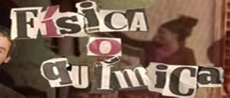 F�sica o Qu�mica Fans