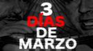 3 días de marzo